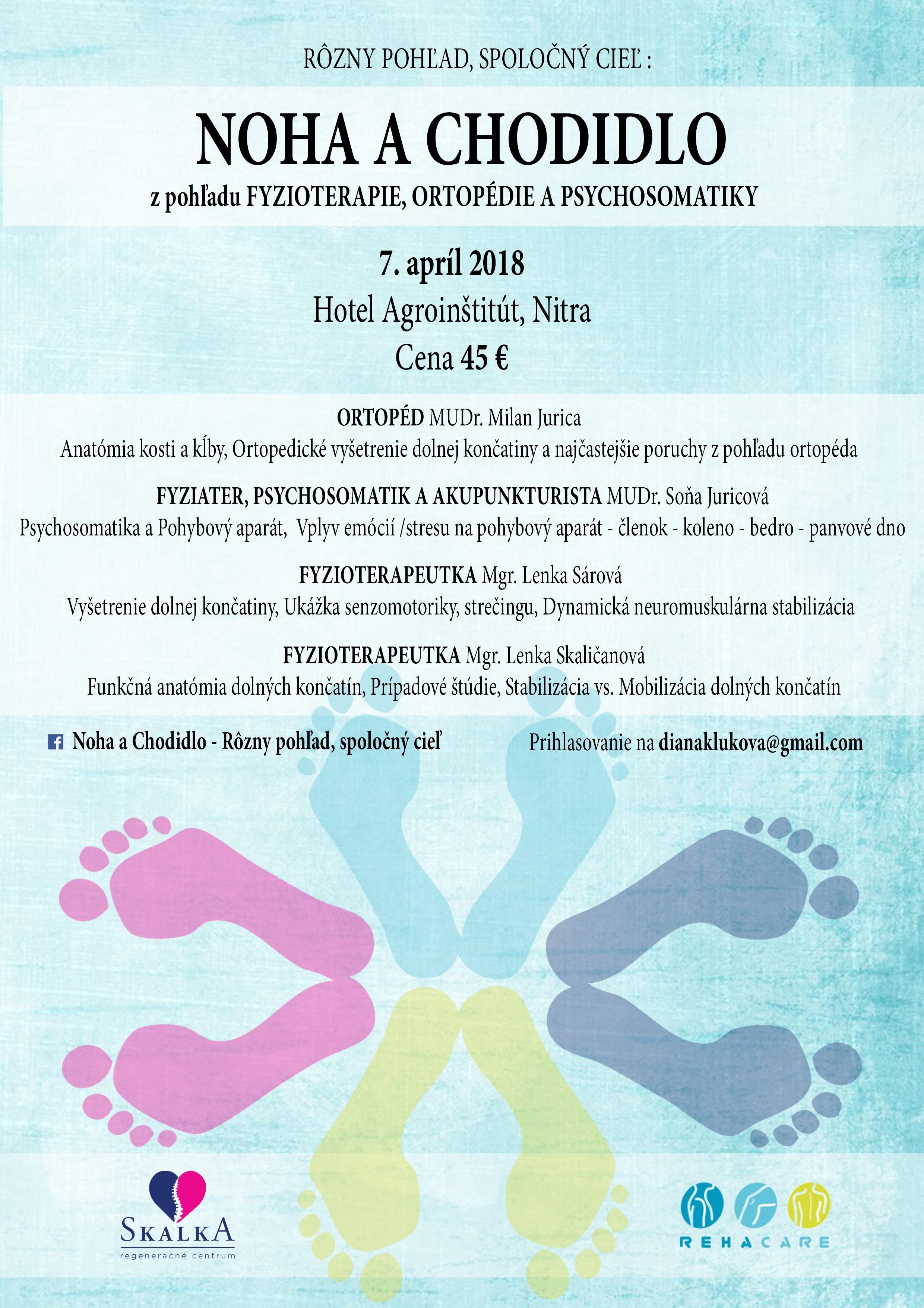 Noha a Chodidlo - Rôzny pohľad, spoločný cieľ