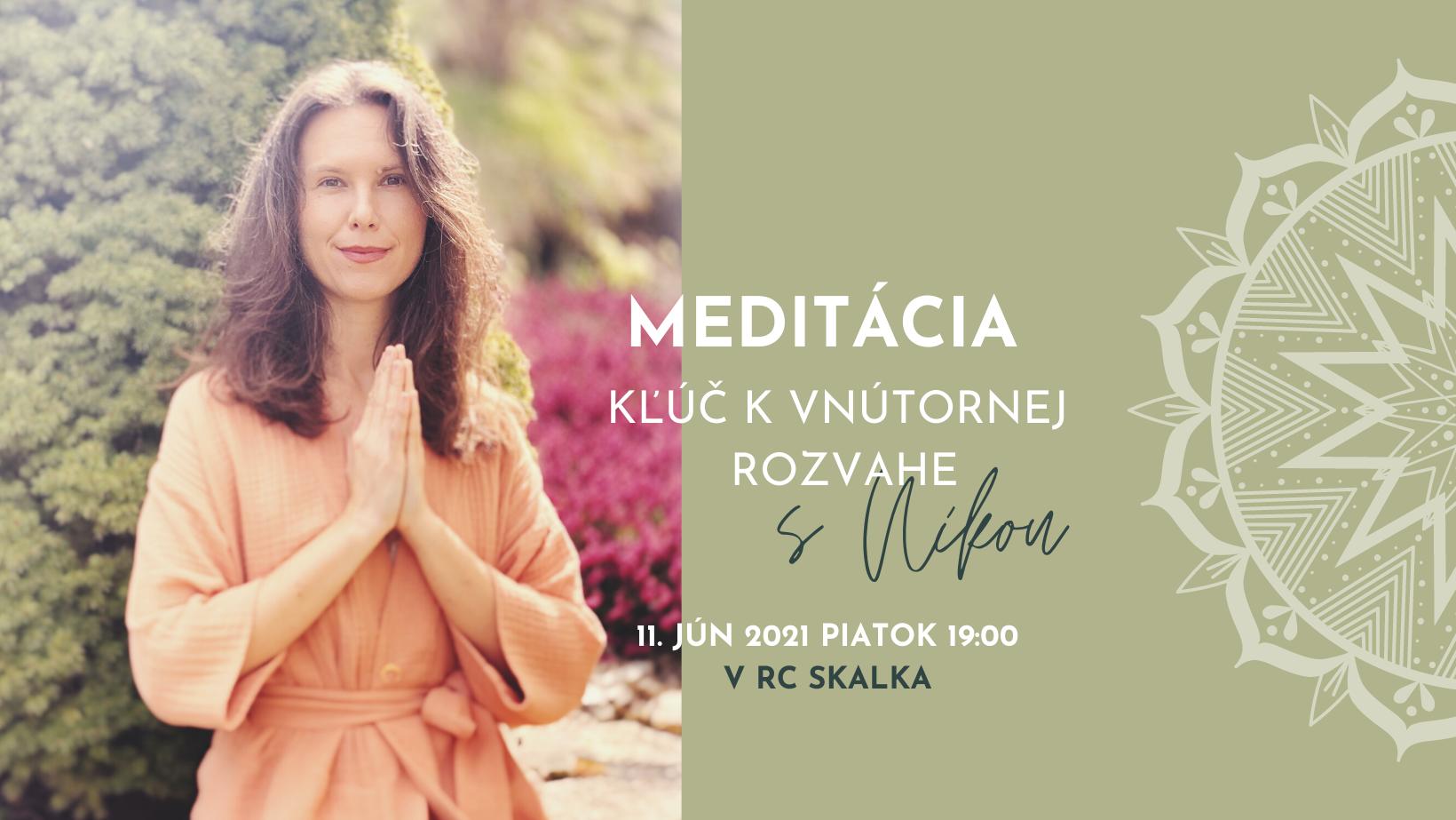 Meditácia - Kľúč k vnútornej rozvahe s Nikou